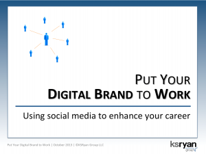 Put Your Digital Brand to Work
